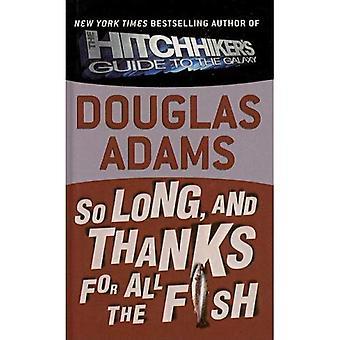 Tellement Long et Merci pour tous les poissons (trilogie du voyageur