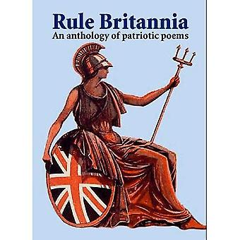 Rule Britannia: An Anthology of Patriotic Poems
