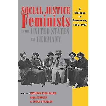 Social Justice Feminists in the United States and Germany - A Dialogue