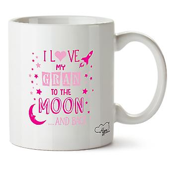 Hippowarehouse I Love My Gran To The Moon And Back (Pink) Printed Mug Cup Ceramic 10oz