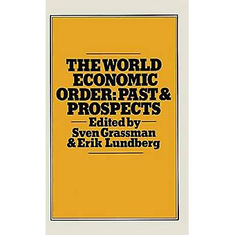 The World Economic Order  Past and Prospects by Lundberg & E.