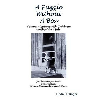 A Puzzle Without a Box by Hullinger & Linda
