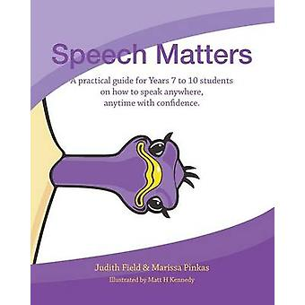 Speech Matters by Field & Judith