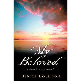 MIN älskade av Dollison & Denise