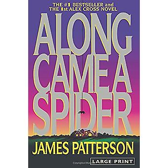 Along Came a Spider by James Patterson - 9780316072915 Book