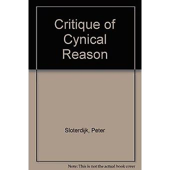Critique of Cynical Reason by Peter Sloterdijk - M. Eldred - 97808609