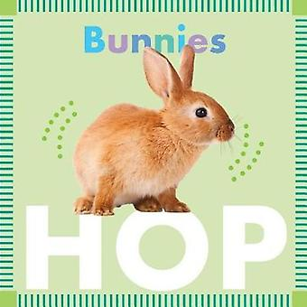 Bunnies Hop by Rebecca Stromstad Glaser - 9781681521992 Book