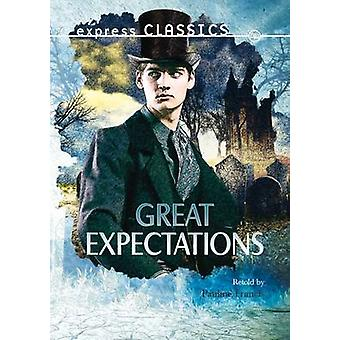 Great Expectations by Charles Dickens - Pauline Francis - 97817832260