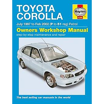 Toyota Corolla Petrol Service and Repair Manual - 1997 to 2002 by Mart