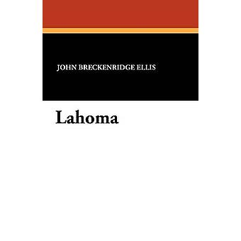 Lahoma by Ellis & John Breckenridge
