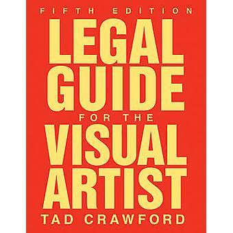 Juridisk Guide vitaliste for kunstneren (5) av Tad Crawford - 97815811574