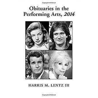 Obituários em artes cênicas, 2014 (obituários de artes cênicas do Lentz)