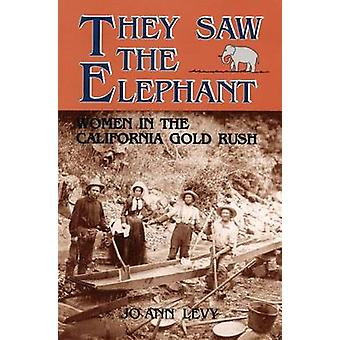 They Saw the Elephant by Levy