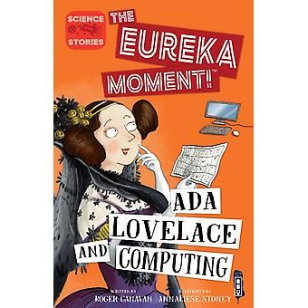 Ada Lovelace and Computing by Roger Canava
