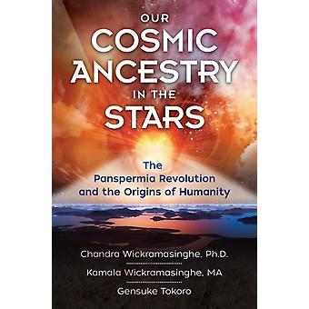 Our Cosmic Ancestry in the Stars by Chandra Wickramasinghe