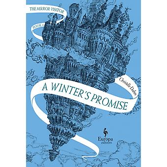 Winters Promise by Christelle Dabos