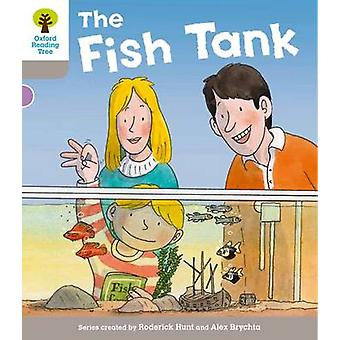 Oxford Reading Tree - Level 1 More A Decode and Develop the Fish Tank