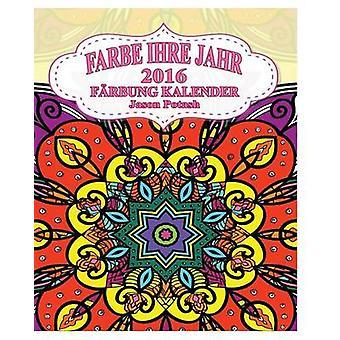 Farbe Ihre Jahr 2016 Farbung kalender door Jason potas