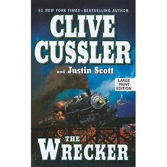 The Wrecker (large type edition) by Clive Cussler - Justin Scott - 97