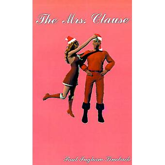 The Mrs. Clause by Lineback & Paul Ingham