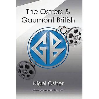 The Ostrers and Gaumont British by Ostrer & Nigel