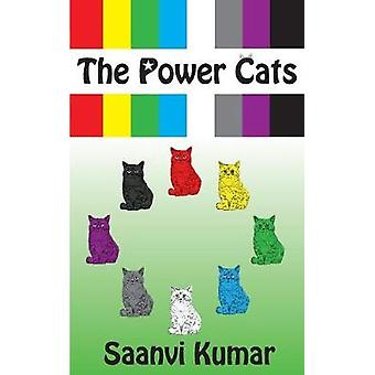 The Power Cats The Mission Begins by Kumar & Saanvi