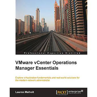Vmware Vcenter Operations Manager Essentials by Malhoit & Lauren