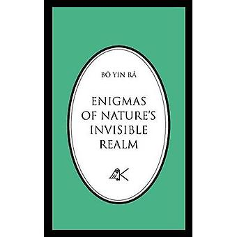 Enigmas of Natures Invisible Realm by Bo Yin Ra
