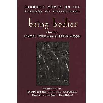 Being Bodies by Friedman & Lenore