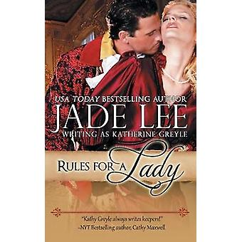 Rules for a Lady A Ladys Lessons Book 1 by Lee & Jade