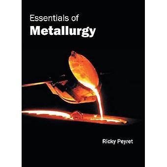 Essentials of Metallurgy by Peyret & Ricky