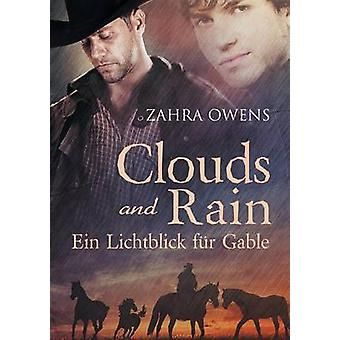 Clouds and Rain  Ein Lichtblick fr Gable by Owens & Zahra