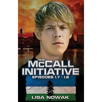 The McCall Initiative Episodes 1.71.8 by Nowak & Lisa