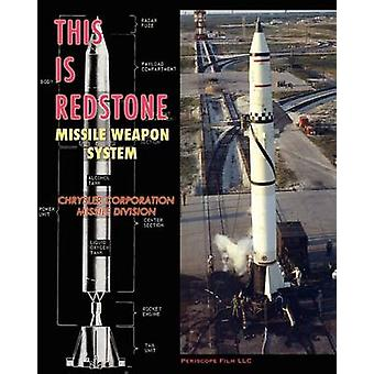This is Redstone Missile Weapon System by Missile Division & Chrysler Corporation