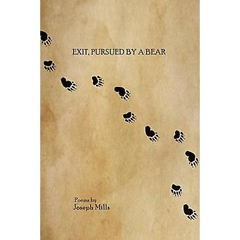 Exit pursued by a bear by Mills & Joseph