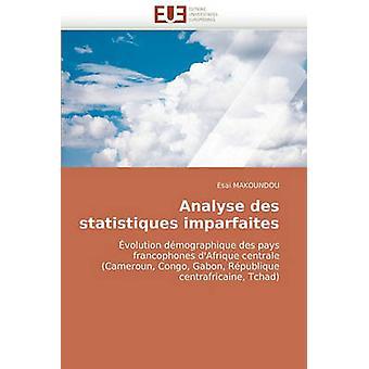 Analyse Des Statistiques Imparfaites by Makoundou & Esa