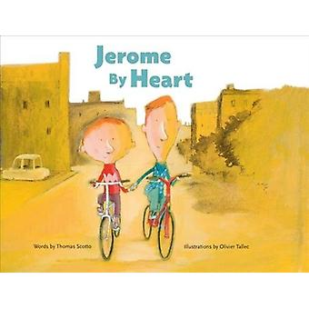 Jerome By Heart by Olivier Tallec