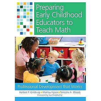 Preparing Early Childhood Educators to Teach Math - Professional Devel