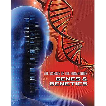 Genes and Genetics by James Shoals - 9781422241950 Book