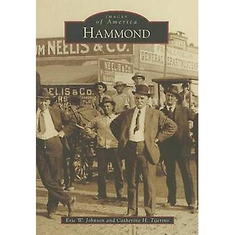 Hammond by Eric W Johnson - Catherine H Tijerino - 9781467115179 Book