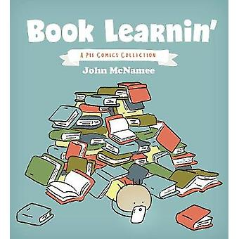Book Learnin' - A Pie Comics Collection by John McNamee - 978154930306