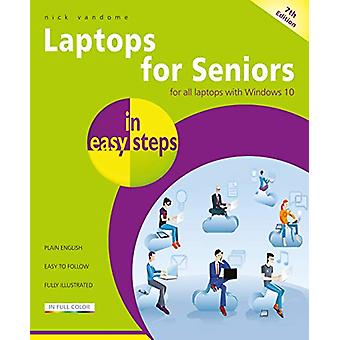 Laptops for Seniors in easy steps - For all laptops with Windows 10 by