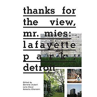 Thanks for the View - Mr. Mies - Lafayette Park - Detroit by Danielle