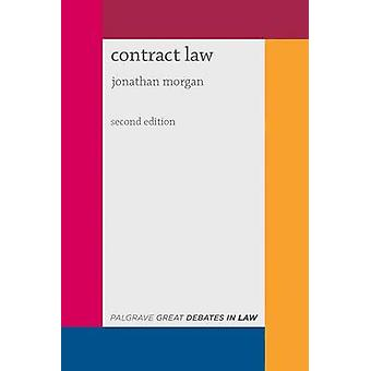 Great Debates in Contract Law (2nd Revised edition) by Jonathan Morga
