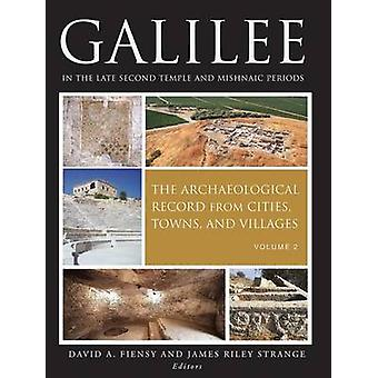 Galilee in the Late Second Temple and Mishnaic Periods - The Archaeolo