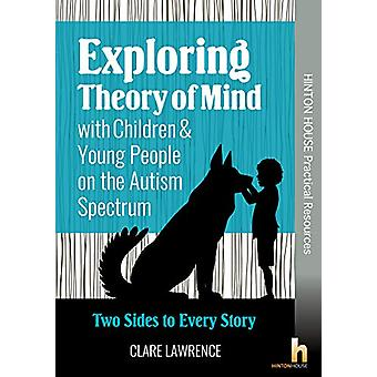 Exploring Theory of Mind with Children & Young People on the Auti
