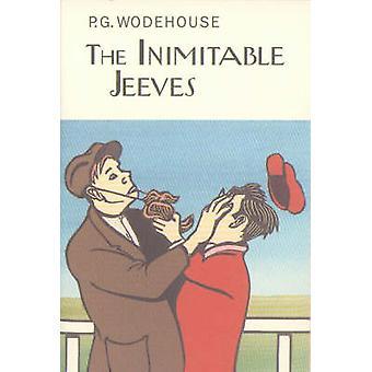Die unnachahmliche Jeeves von P. G. Wodehouse - 9781841591483 Buch