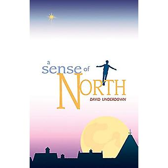 Sense of North - A by David Underdown - 9781788640459 Book