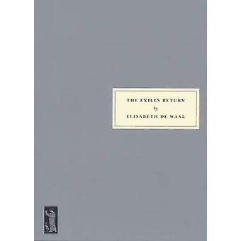 The Exiles Return by Elisabeth de Waal - Edmund De Waal - 97819031559