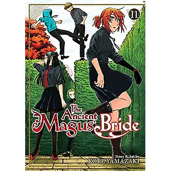 The Ancient Magus' Bride Vol. 11 by Kore Yamazaki - 9781642751017 Book